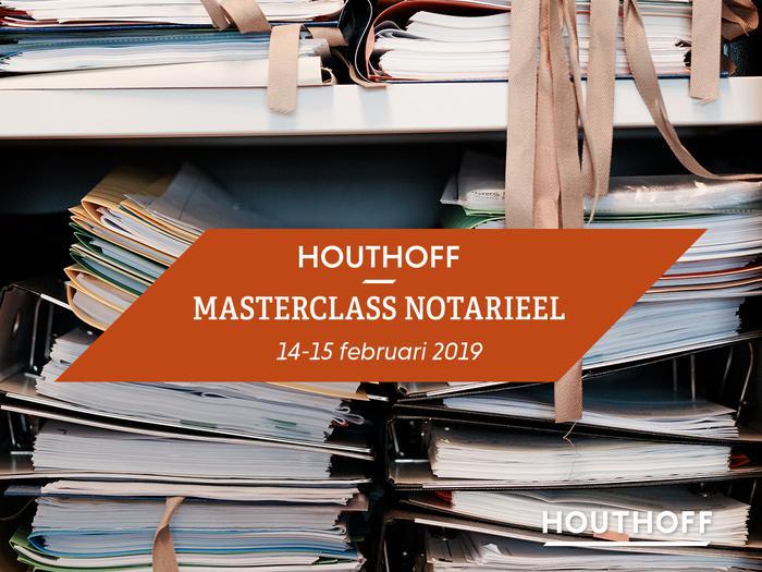 Houthoff Masterclass Notarieel